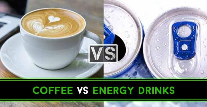 Coffee vs Energy Drinks: 14 Reasons Which One is Better?