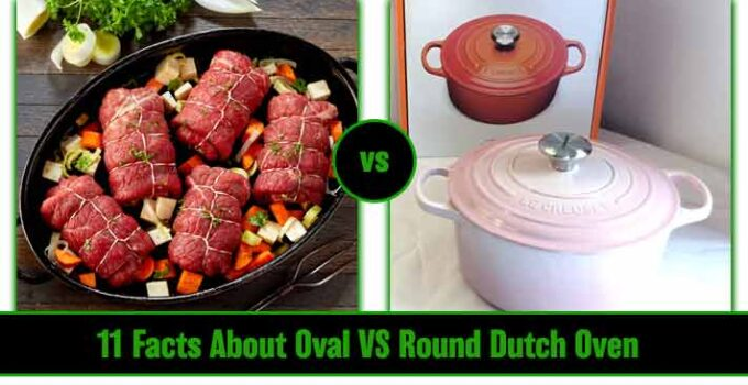 Oval vs Round Dutch Oven : What Are the Key Differences?