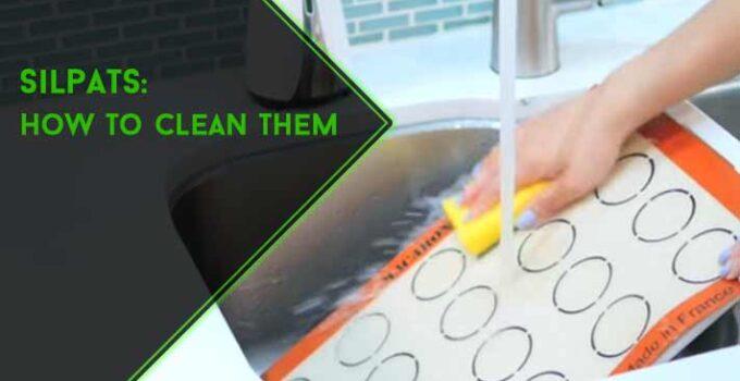 How to Clean Silpat : 7 Easy DIY Methods