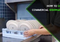 How to Use a Commercial Dishwasher : 5 DIY Steps Guide