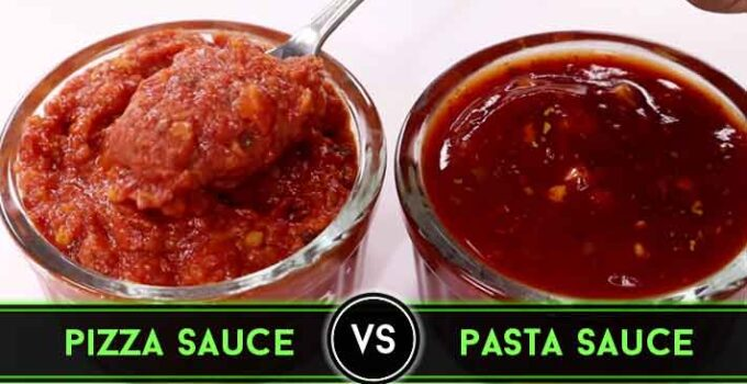 Pizza Sauce vs Pasta Sauce : Key Differences Between Them